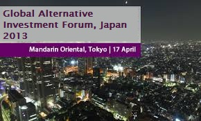 Global Alternative Investment Forum: Japan (17 April 2013)